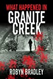 What Happened in Granite Creek