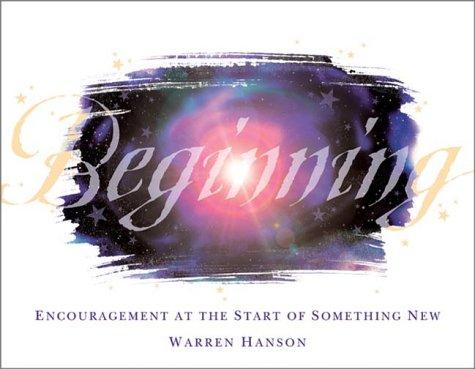 Beginning: Encouragement at the Start of Something New