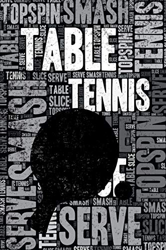 Table Tennis Journal: Cool Blank Lined Table Tennis Lovers Notebook For Player and Coach por Elegant Notebooks