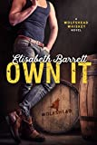 Own It: A Wolfshead Whiskey Novel