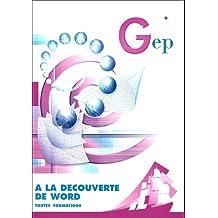 À LA DÉCOUVERTE DE WORD