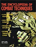 img - for The Encyclopedia of Combat Techniques book / textbook / text book