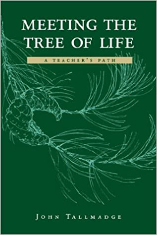 Online gelesene Bücher zum kostenlosen Download Meeting the Tree of Life: A Teacher's Path iBook 0874805317 by John Tallmadge