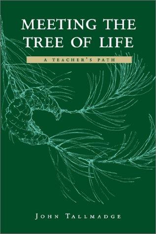 Meeting the Tree of Life: A Teachers' Path