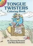 Tongue Twisters Coloring Book, Victoria Fremont and Nina Barbaresi, 0486277364