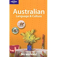 Australian Language and Culture: No Worries! (Lonely Planet Language & Culture)