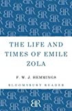 The Life and Times of Emile Zola, F. W. J. Hemmings, 1448205204