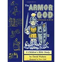Armor of God: A Children's Bible Study in Ephesians 6:10-18