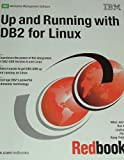 Up and Running with DB2 for Linux, Whei-Jen Chen, 0738427675