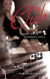The Club by Cornelius Moore ebook deal