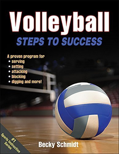 Volleyball: Steps to Success (Steps to Success Activity Series) by Becky Schmidt (2015-09-29) por Becky Schmidt