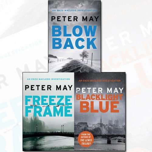 Peter May The Enzo Files Collection 3 Books Bundle (Blacklight Blue: An Enzo Macleod Investigation, Blowback: An Enzo Macleod Investigation, Freeze Frame: An Enzo Macleod Investigation) - Enzo Collection