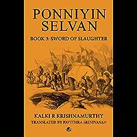 Ponniyin Selvan (Book 3): Sword of Slaughter