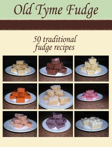 Old Tyme Fudge Recipes