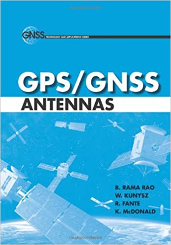 Buy GPS/GNSS Antennas (GNSS Technology and Applications) Book Online