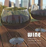 Wine Mini Wall Calendar 2018: 16 Month Calendar