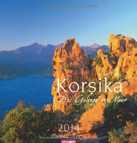 Korsika - Das Gebirge im Meer 2014