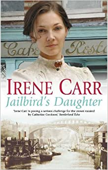 Jailbird's Daughter by Irene Carr (2005-10-10)