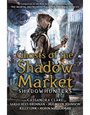 Ghosts of the Shadow Market (Ghosts of the Shadow Market)