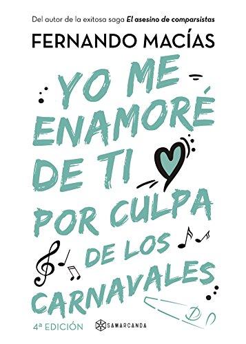 Yo me enamoré de ti por culpa de los Carnavales (Spanish ...