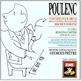Poulenc - Organ Concerto / Gloria / 4 Motets
