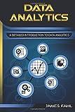 Data Analytics: A Practical Guide To Data Analytics For Business, Beginner To Expert(Data Analytics, Prescriptive Analytics, Statistics, Big Data, Intelligence, Master Data, Data Science, Data Mining)