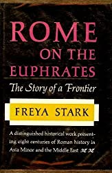 Rome on the Euphrates;: The story of a frontier