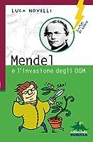 Mendel E L'invasione Degli OGM (Lampi Di