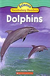 Dolphins (Science Vocabulary Readers)