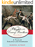 The Plight of the Darcy Brothers: A tale of the Darcys & the Bingleys (The Pride & Prejudice Continues Book 2)