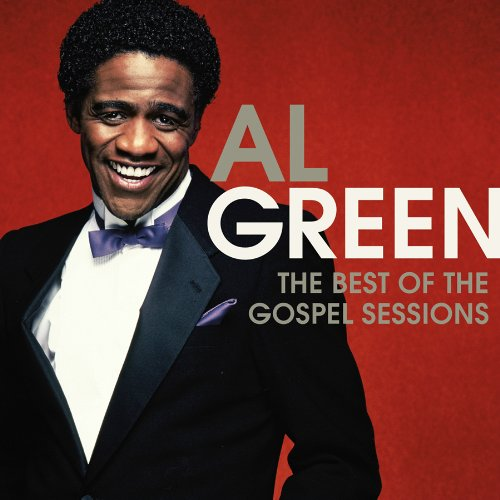 The Best of the Gospel Sessions (The Best Of Al Green Cd)