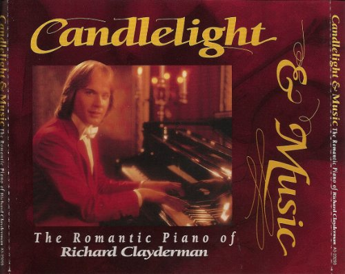 Richard Clayderman - Candlelight & Music The Romantic Piano Of Richard Clayderman - Zortam Music