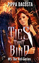 Ties That Bind: A Muse Urban Fantasy (The Veil Series Book 5) (English Edition)