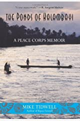 The Ponds of Kalambayi: A Peace Corps Memoir Kindle Edition