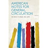 American Notes for General Circulation Volume 2