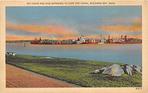 (State Pier & Entrance to Cape Cod Canal Buzzards Bay Massachusetts Postcard)