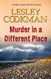 img - for Murder in a Different Place (Libby Sarjeant Series) book / textbook / text book