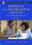 img - for Richard E. Bopp: Reference and Information Services : An Introduction (Paperback); 2011 Edition book / textbook / text book