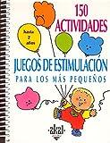 150 Actividades - Juegos Estimulacion Hasta 2 Aos (Spanish Edition)