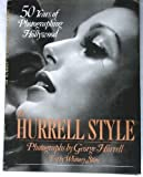 img - for The Hurrell style: 50 Years of Photographing Hollywood book / textbook / text book