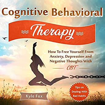 Amazon.com: Cognitive Behavioral Therapy: How to Free