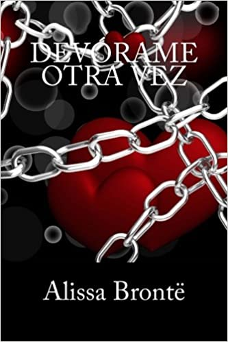Devorame Otra Vez (Devórame) (Volume 2) (Spanish Edition): María Valnez: 9781500357481: Amazon.com: Books