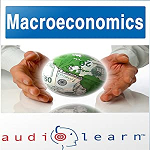 Macroeconomics AudioLearn Follow Along Manual Audiobook