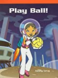 img - for Play Ball! (Neighborhood Readers: Science Fiction) book / textbook / text book