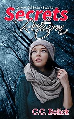 Secrets Return (Leftover Girl Book 2)
