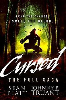 Cursed: The Full Saga by [Platt, Sean, Truant, Johnny B.]