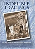 Indelible Tracings, Patricia Shelley Bushman, 0984602704