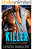 Call Me Killer: A Bad Boy Romance
