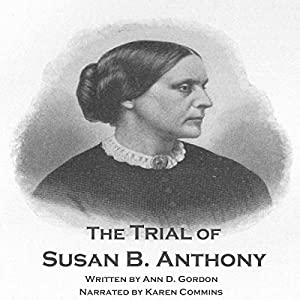 The Trial of Susan B. Anthony Audiobook