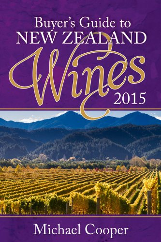 Buyer's Guide to New Zealand Wines 2015 (Michael Cooper's Buyer's Guide to New Ze) by Michael Cooper